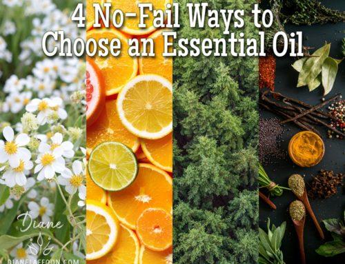4 No-Fail Ways to Choose an Essential Oil