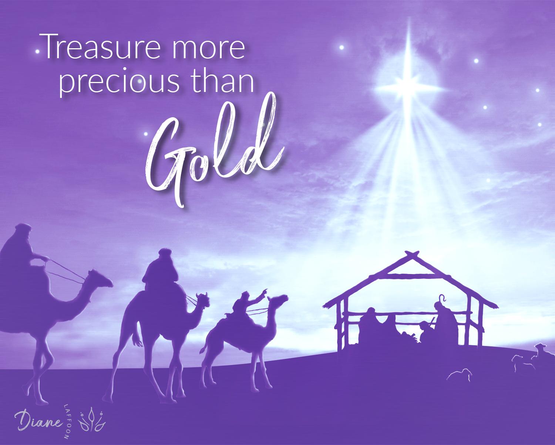 Treasure More Precious Than Gold