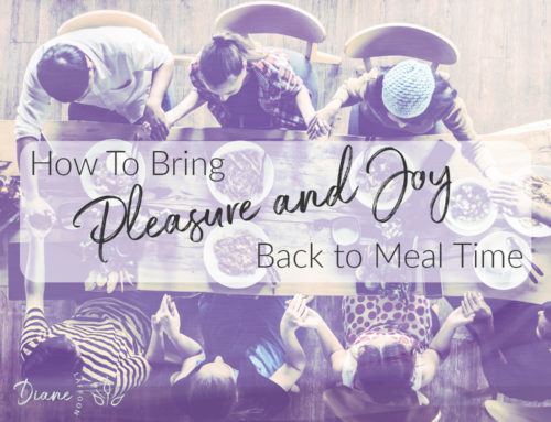 How To Bring Pleasure and Joy Back to Meal Time