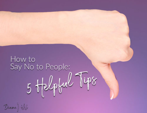 How to Say No to People: 5 Helpful Tips