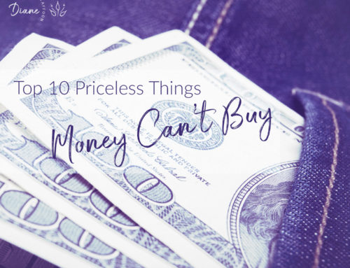 Top 10 Priceless Things Money Can't Buy