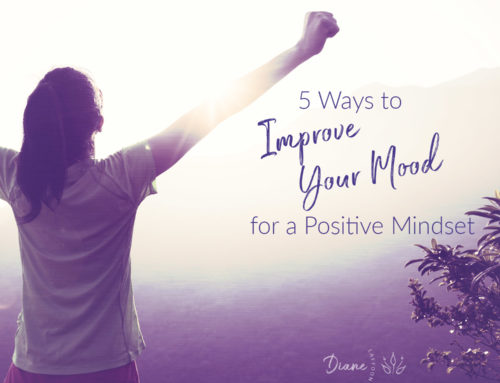 5 Ways to Improve Your Mood for a Positive Mindset