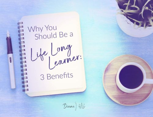 Why You Should Be a Life Long Learner: 3 Benefits