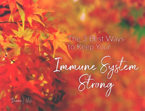 The 3 Best Ways to Keep Your Immune System Strong